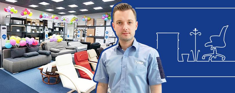 «Work smart, not hard»: управляющий магазином JYSK рассказал, как сделать карьеру в ритейле за два года